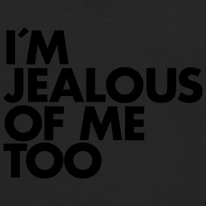 I´m Jealous Of Me Too T-Shirts - Men's Premium Longsleeve Shirt