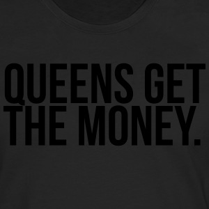 Queens get the money Hoodies & Sweatshirts - Men's Premium Longsleeve Shirt
