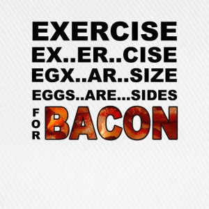 Exercise For Bacon T-Shirts - Baseball Cap