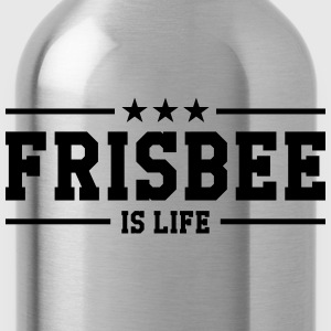 Frisbee is life Tee shirts - Gourde
