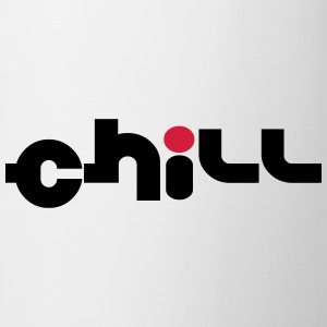Chill T-shirts - Mugg