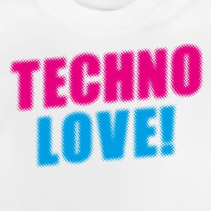 Techno Love! T-Shirts - Baby T-Shirt