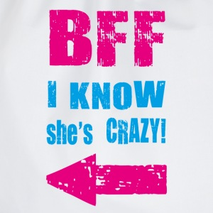 i know she is crazy T-Shirts - Drawstring Bag