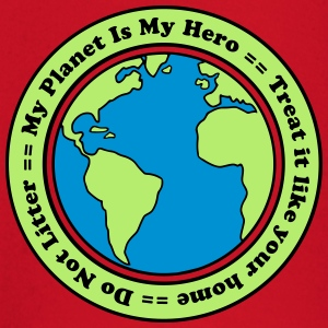 My Planet is my Hero T-shirts - T-shirt
