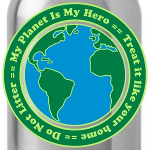 My Planet is my Hero Shirts - Water Bottle