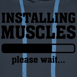 Installing Muscles (Loading) T-Shirts - Men's Premium Hoodie