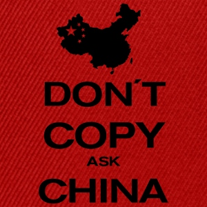 don´t copy ask china T-shirts - Snapback cap