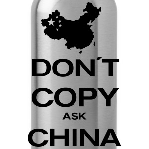 don´t copy ask china Koszulki - Bidon