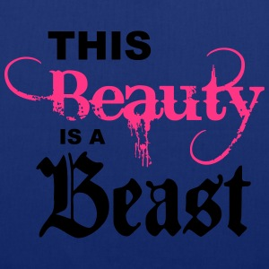 this beauty is a beast Hoodies & Sweatshirts - Tote Bag