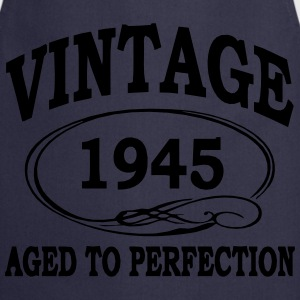 VINTAGE 1945 - Birthday - Aged To Perfection T-Shirts - Cooking Apron