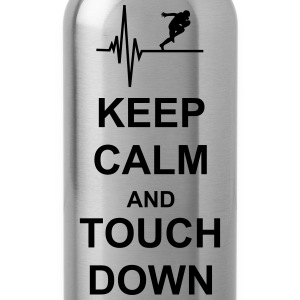 Keep Calm and Touch Down T-Shirts - Trinkflasche