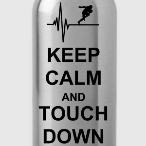 Keep Calm and Touch Down Pullover & Hoodies - Trinkflasche