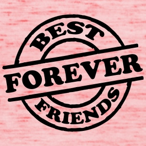 Best Friends Forever Stempel T-Shirts - Women's Tank Top by Bella