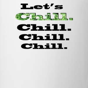 Let's Chill Tee shirts - Tasse