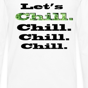 Let's Chill Tee shirts - T-shirt manches longues Premium Homme