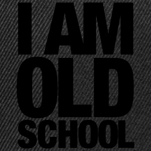 I Am Old School T-shirts - Snapback cap