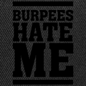 Burpees Hate Me T-Shirts - Snapback Cap