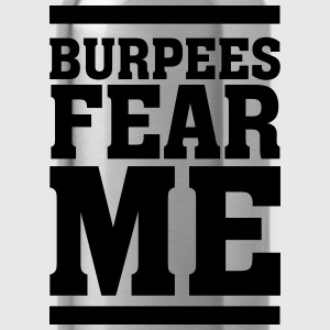 Burpees Fear Me T-shirts - Drinkfles