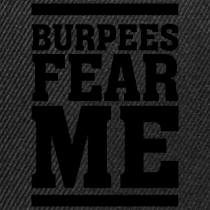 Burpees Fear Me T-shirts - Snapback cap