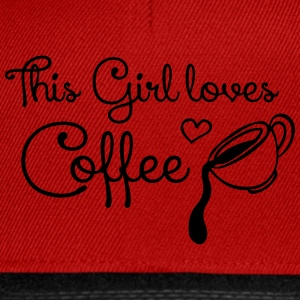 This girl loves Coffee T-Shirts - Snapback Cap