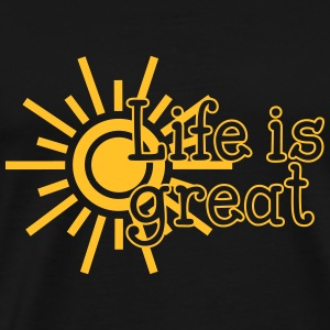 Life is great Pullover & Hoodies - Männer Premium T-Shirt