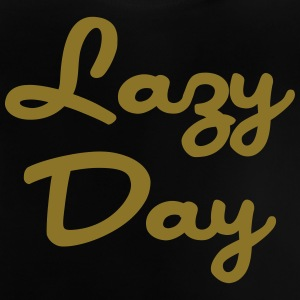 Lazy Day Shirts - Baby T-Shirt