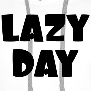 Lazy Day Shirts - Men's Premium Hoodie