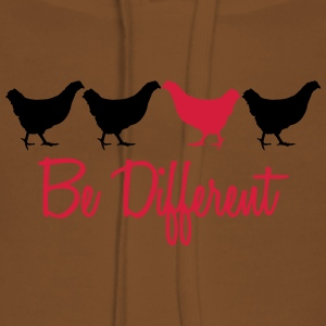 Be Different Huhn mit Text T-Shirts - Frauen Premium Hoodie