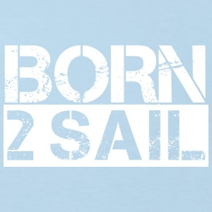 Born To Sail White Pullover & Hoodies - Kinder Bio-T-Shirt