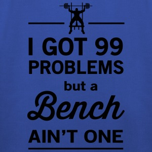I Got 99 Problems but a Bench Ain't One T-Shirts - Kids' Premium Hoodie