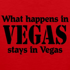 What happens in Vegas, stays in Vegas T-shirts - Mannen Premium tank top