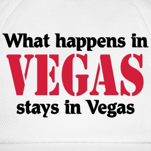What happens in Vegas, stays in Vegas T-Shirts - Baseball Cap