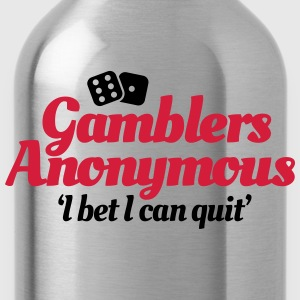 Gamblers Anonymous - I bet I can quit T-shirts - Drinkfles