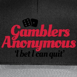 Gamblers Anonymous - I bet I can quit T-Shirts - Snapback Cap
