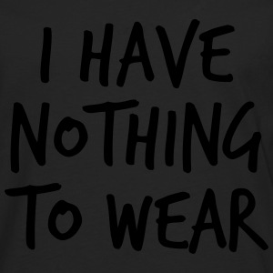 I have nothing to wear T-shirts - Mannen Premium shirt met lange mouwen