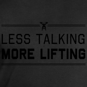 Less Talking More Lifting T-Shirts - Men's Sweatshirt by Stanley & Stella