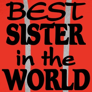 Best Sister in the World Tee shirts - Sweat-shirt à capuche Premium pour hommes