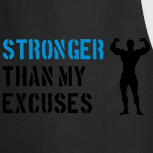 Stronger Than My Excuses Felpe - Grembiule da cucina