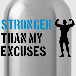 Stronger Than My Excuses Felpe - Borraccia