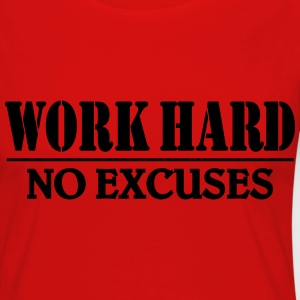 Work hard-no excuses T-Shirts - Women's Premium Longsleeve Shirt