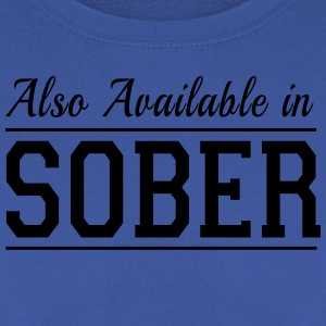 Also Available in Sober T-Shirts - Men's Sweatshirt