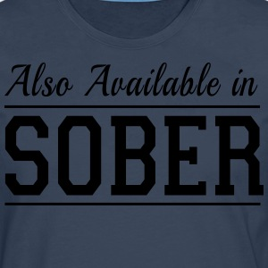 Also Available in Sober T-Shirts - Men's Premium Longsleeve Shirt