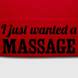 I Just Wanted a Massage T-Shirts - Winter Hat