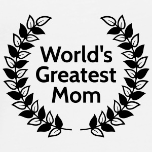 Greatest Mom Bags & Backpacks - Men's Premium T-Shirt