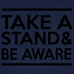Take a Stand & Be Aware T-Shirts - Baseball Cap