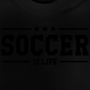 Soccer is life T-shirts - Baby-T-shirt