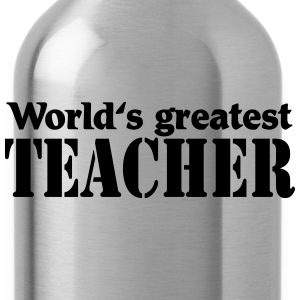 World's greatest Teacher Magliette - Borraccia