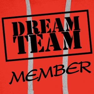 Dream Team Member T-Shirts - Men's Premium Hoodie