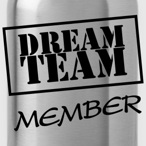 Dream Team Member Pullover & Hoodies - Trinkflasche