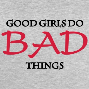 Good Girls do bad things Tee shirts - Sweat-shirt Homme Stanley & Stella